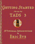 Getting Started in TADS 3 by Eric Eve